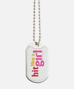 Hit Like A Girl Dog Tags