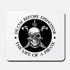 Death Before Dishonor Mousepad