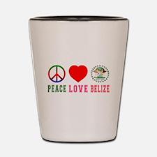 Peace Love Belize Shot Glass