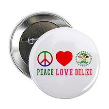 "Peace Love Belize 2.25"" Button"