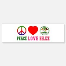 Peace Love Belize Bumper Bumper Sticker