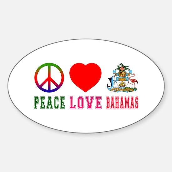 Peace Love Bahamas Sticker (Oval)