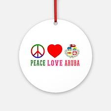 Peace Love Aruba Ornament (Round)