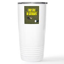 I Only Golf On Saturdays Travel Mug