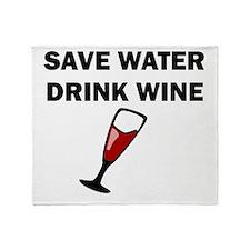 Save Water Drink Wine Throw Blanket
