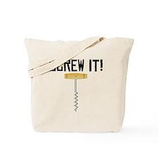 Screw It! Wine Corkscrew Tote Bag