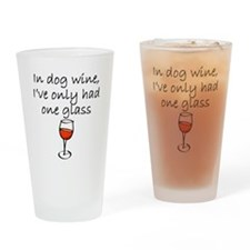 In Dog Wine Drinking Glass