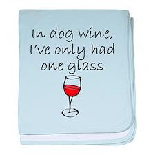 In Dog Wine baby blanket