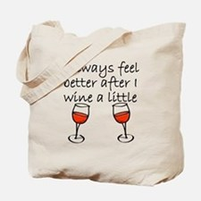 After I Wine A Little Tote Bag