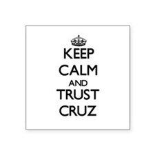 Keep calm and Trust Cruz Sticker