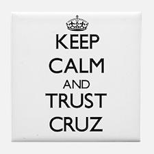 Keep calm and Trust Cruz Tile Coaster