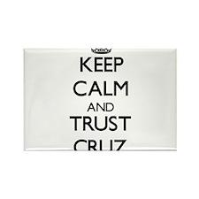 Keep calm and Trust Cruz Magnets