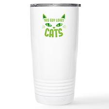 This guy loves CATS Travel Coffee Mug