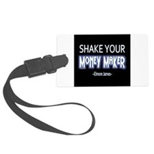 Money Maker Luggage Tag