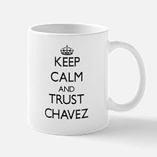 Keep calm and Trust Chavez Mugs