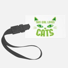 This girl loves CATS Luggage Tag