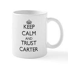 Keep calm and Trust Carter Mugs