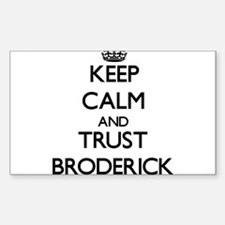 Keep calm and Trust Broderick Decal