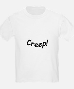 crazy creep T-Shirt