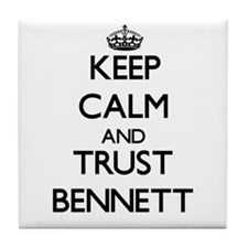 Keep calm and Trust Bennett Tile Coaster