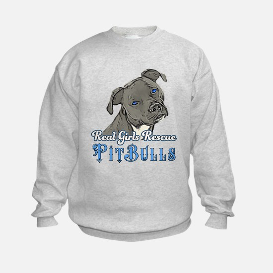 Real Girls Rescue Pitbulls Sweatshirt