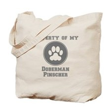 Property Of My Doberman Pinscher Tote Bag