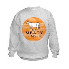 Big Meaty Sweatshirt