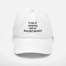 Feed me Roast Beef Sandwich Baseball Baseball Cap