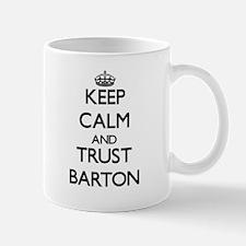 Keep calm and Trust Barton Mugs