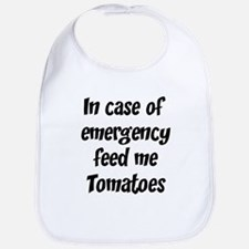 Feed me Tomatoes Bib
