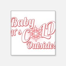 Baby Its COLD Sticker
