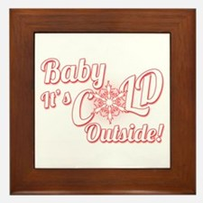 Baby Its COLD Framed Tile