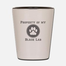 Property Of My Black Lab Shot Glass