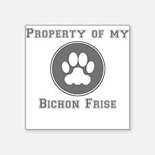 Property Of My Bichon Frise Sticker