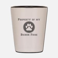 Property Of My Bichon Frise Shot Glass