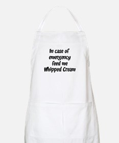 Feed me Whipped Cream BBQ Apron