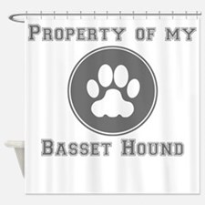 Property Of My Basset Hound Shower Curtain