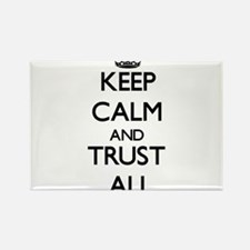 Keep calm and Trust Ali Magnets