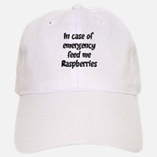 Feed me Raspberries Baseball Baseball Cap