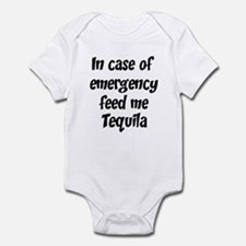 Feed me Tequila Infant Bodysuit