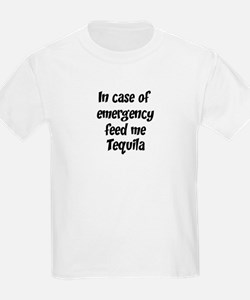 Feed me Tequila T-Shirt