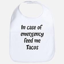 Feed me Tacos Bib