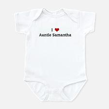 I Love Auntie Samantha Infant Bodysuit