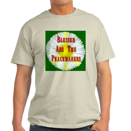 Blessed Are The Peacemakers F Light T-Shirt