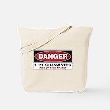 Danger 1.21 Gigawatts Tote Bag