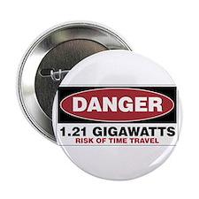 """Danger 1.21 Gigawatts 2.25"""" Button"""