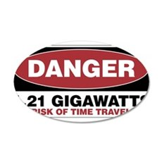 Danger 1.21 Gigawatts 20x12 Oval Wall Decal