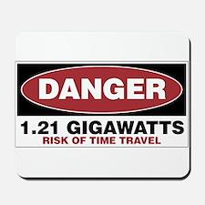 Danger 1.21 Gigawatts Mousepad