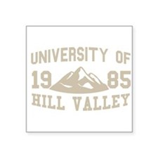 "University of Hill Valley Square Sticker 3"" x 3"""