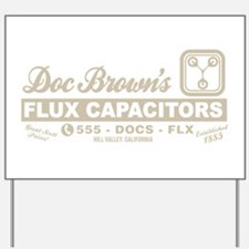 Doc Brown's Flux Capacitors Yard Sign